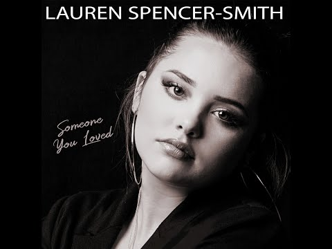 """""""Someone you loved"""" (Cover, Lewis Capaldi) studio version by Lauren Spencer-Smith"""