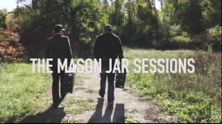 Doc Walker  Mason Jar Session   Heaven On Dirt
