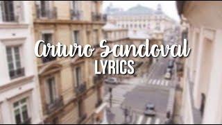 Arturo Sandoval - Pharrell Williams ft Ariana Grande LYRICS