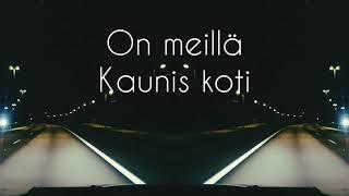 Sanni   Kaunis Koti (lyric Video)