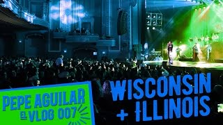 Pepe Aguilar - EL VLOG 007 - Wisconsin + Illinois