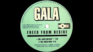 Gala   Freed From Desire ''Mr Jack Club Mix'' (1996)