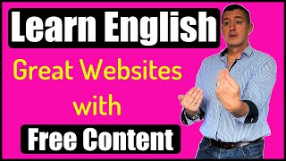 Learning English? A Selection Of  Free Resources-No Sign Up & Quality Content #learnenglish