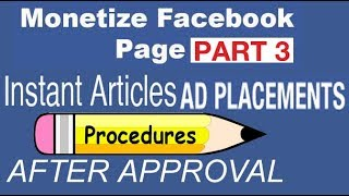 Facebook Instant articles Ads Placement Process after Approval of Fb Page part 3
