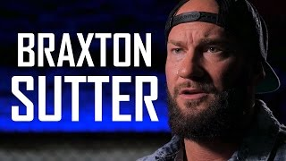 Braxton Sutter: From