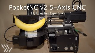 Intro to 5-Axis Machining on the PocketNC v2 - Project #112 [CNC]