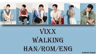 VIXX - Walking (Han/Rom/Eng) Lyrics