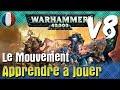Apprendre à jouer à Warhammer 40K V8 - Le mouvement
