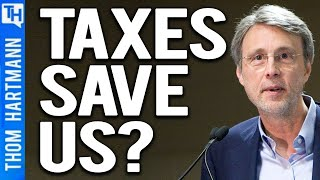 Only Higher Taxes Can Save Democracy