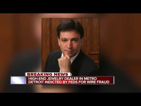 High-end jewelry dealer in metro Detroit indicted by feds for wire fraud