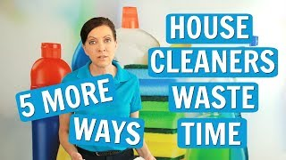 Waste Time - 15 Ways House Cleaning Employees Waste Time