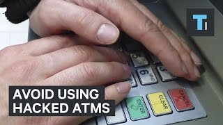 Avoid using hacked ATMs