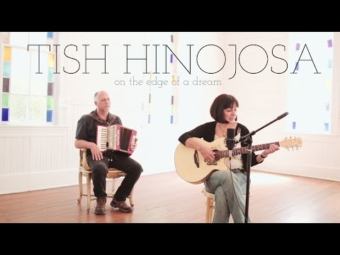 Tish Hinojosa - On The Edge Of A Dream (Acoustic Video)...