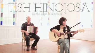 <b>Tish Hinojosa</b>  On The Edge Of A Dream Acoustic Video
