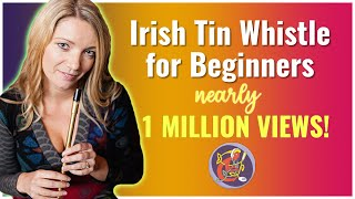 Irish Tin Whistle Lesson #1 - [The Basics] Start Here