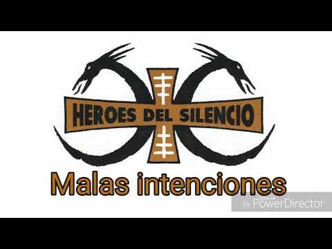 Héroes Del Silencio - Malas intenciones [Letra]