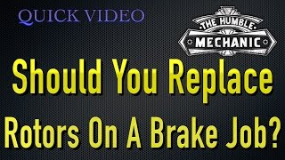 Is It Better To Replace Brake Rotors, or Just Pads
