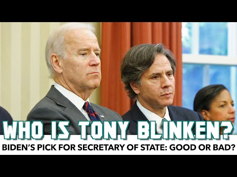 Biden's Pick For Secretary Of State: Good Or Bad?