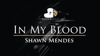Shawn Mendes   In My Blood   Piano Karaoke  Sing Along  Cover With Lyrics