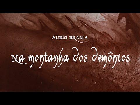 Na Montanha dos Demônios | A Lenda de Ruff Ghanor - Áudio Drama 3