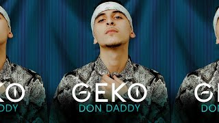 Geko   Don Daddy (Official Video) @RealGeko