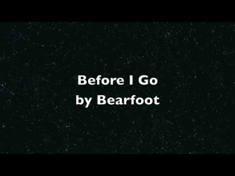 Before I Go (Song) by Bearfoot