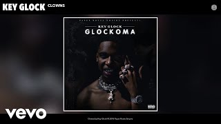 Key Glock - Clowns (Audio)