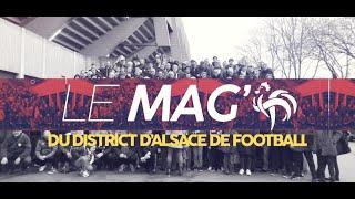 LE MAG DU DISTRICT #Episode 7