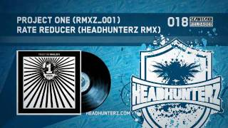Project One - Rate Reducer (Headhunterz RMX (HQ)