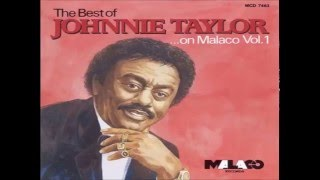 JOHNNY TAYLOR - Something Is Going Wrong