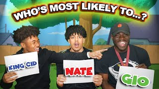 WHO'S MOST LIKELY TO...? Ft. SmoothGio & Natesougly
