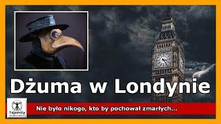 Londyński Pomór!-Dlaczego Londyn nawiedziła tajemnicza choroba? Jak szybko ją rozpoznano? Czy środk…