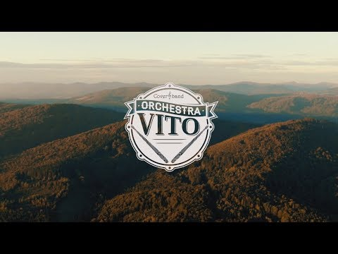 """Кавер група """"ORCHESTRA VITO"""", відео 1"""