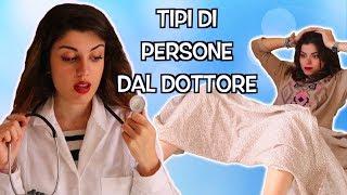 TIPI DI PERSONE DAL DOTTORE | Double C Blog