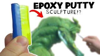"Sculpting with Epoxy Putty (AKA: ""Green Stuff"")"