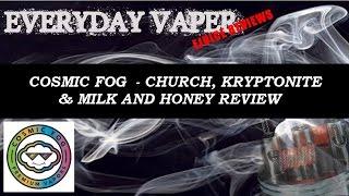 Cosmic Fog - Church, Kryptonite & Milk and Honey review