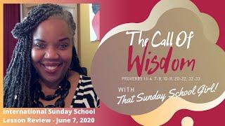 📚💭🤗Sunday School Lesson:  The Call Of Wisdom - June 7, 2020
