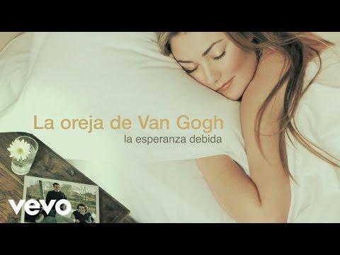 La Oreja de Van Gogh - La Esperanza Debida (Audio)