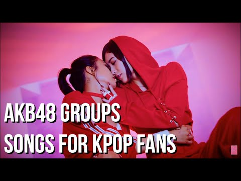 Download AKB48 GROUPS SONGS FOR KPOP FANS HD Mp4 3GP Video and MP3