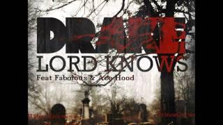 Drake Feat. Fabolous & Ace Hood - Lord Knows (Remix)