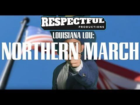 Louisiana Lou: Northern March