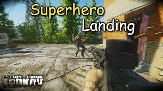Superhero Landing Escape From Tarkov