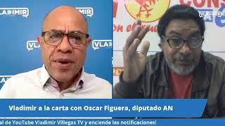 Vladimir a la Carta con Oscar Figuera, diputado y secretario general del PCV