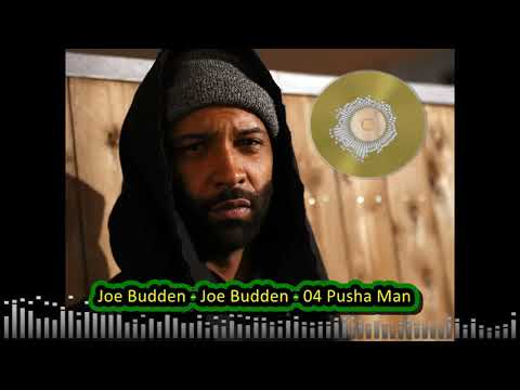 Joe Budden- Joe Budden - 04 Pusha Man