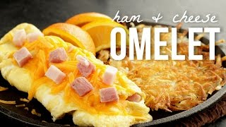 How to Make an Omelet: Quick and Easy Ham and Cheese Omelette Recipe
