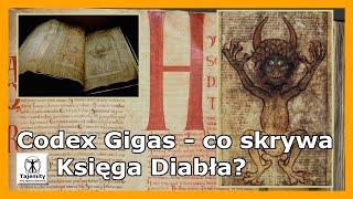 Codex Gigas – co skrywa Księga Diabła?