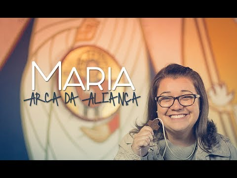 Maria Arca da Aliança // Se liga no Sinal
