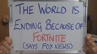 FORTNITE is Ending the World (Says FOX NEWS) !!