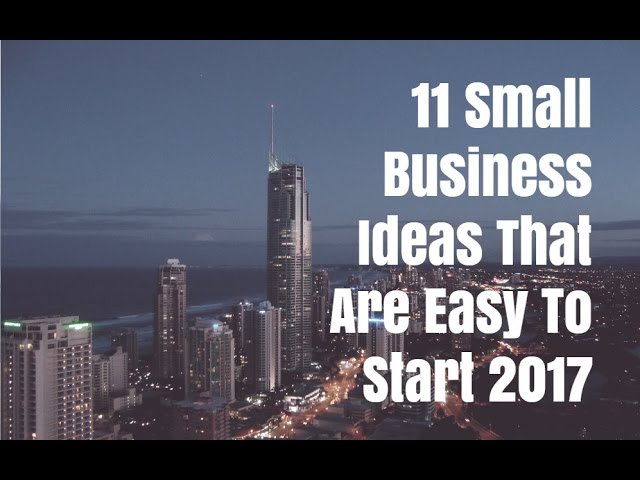 11 Local business Ideas That Are Easy To Begin 2017