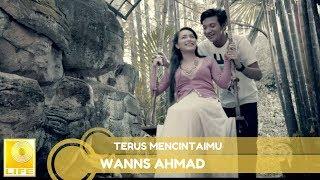 Wanns Ahmad - Terus Mencintaimu (Official Lyric Video)